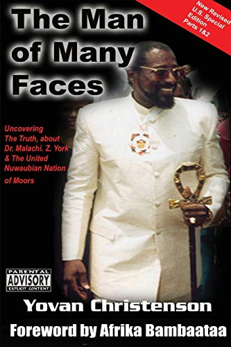 9781908552655: The Man of Many Faces: PT. 1 & 2: Uncovering the Truth about Dr. Malachi Z. York