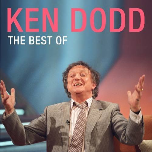 Ken Dodd: The Best of: Dodd, Ken