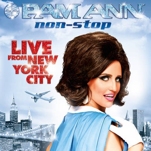 9781908571700: Pam Ann / Non Stop / Live from New York