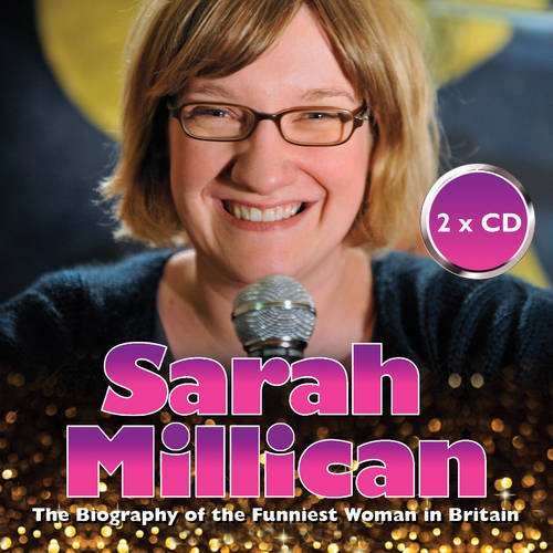 Sarah Millican: The Biography of the Funniest Woman in Britain: Tina Campanella