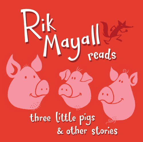 9781908571960: Rik Mayall Reads Three Little Pigs and Other Stories
