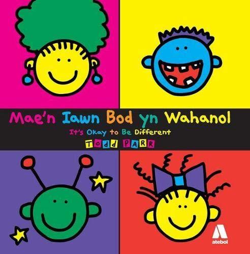 Mae'n Iawn Bod Yn Wahanol / It's: Todd Parr