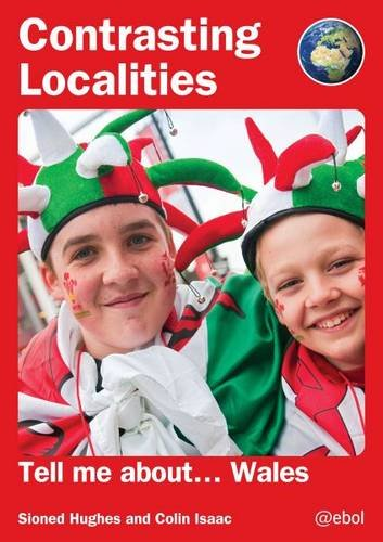 9781908574978: Contrasting Localities: Tell Me About ... Wales