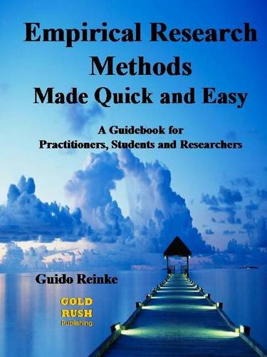 9781908585042: Empirical Research Methods Made Quick and Easy: A Guidebook for Practitioners, Students and Researchers