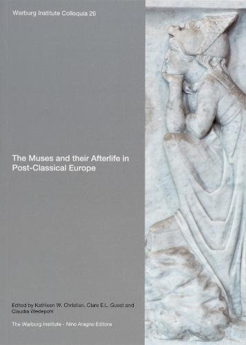 9781908590497: The Muses and Their Afterlife in Post-Classical Europe