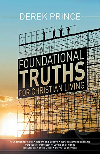 9781908594822: Foundational Truths For Christian Living