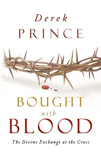 Bought with Blood: Derek Prince