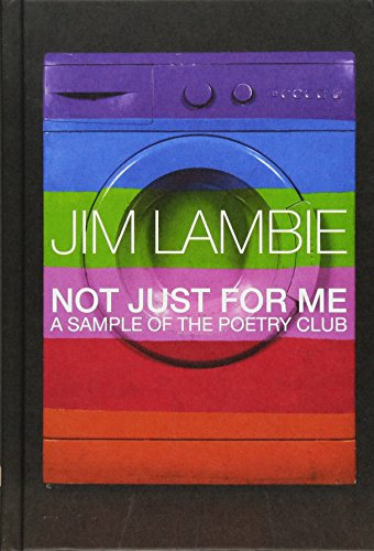 NOT JUST FOR ME; A sample of the poetry club: LAMBIE, Jim