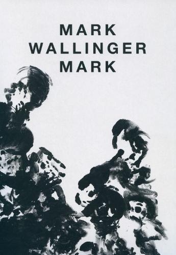 Mark Wallinger - Mark: Mark Wallinger