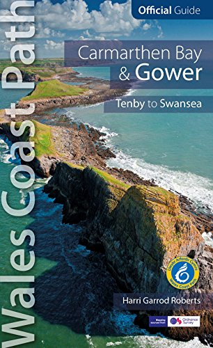 9781908632265: Carmarthen Bay & Gower: Wales Coast Path Official Guide (Tenby to Swansea)