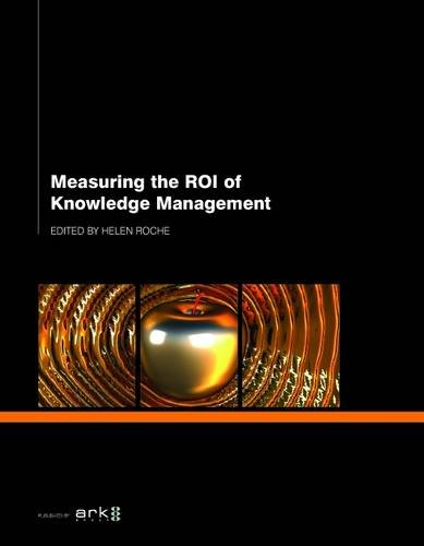 9781908640819: Measuring the ROI of Knowledge Management