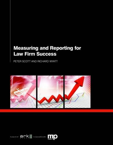 9781908640963: Measuring and Reporting for Law Firm Success