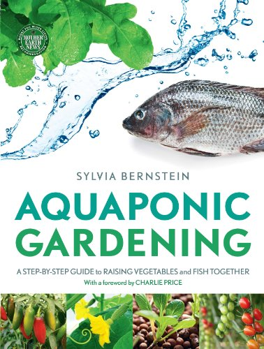 9781908643087: Aquaponic Gardening: A Step-by-Step Guide to Raising Vegetables and Fish Together