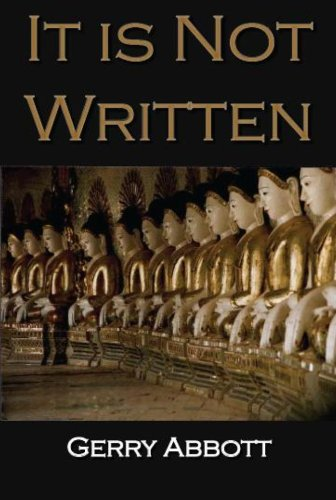 It Is Not Written (9781908645333) by Gerry Abbott