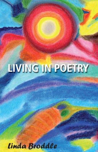 Living in Poetry: Linda Broddle