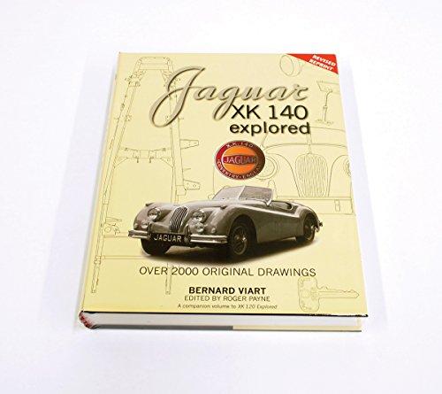 Jaguar XK 140 Explored (Updated Edition): Viart Bernard