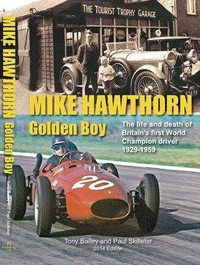 9781908658067: Mike Hawthorn: Golden Boy Paperback Edition