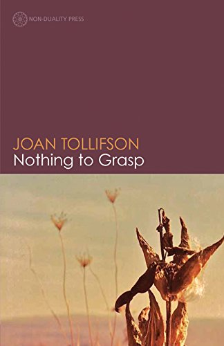 Nothing to Grasp: Tollifson, Joan