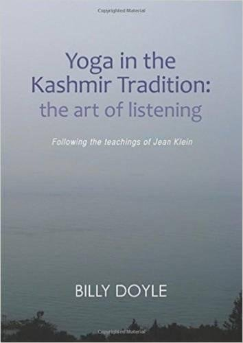 9781908664419: Yoga in the Kashmir Tradition: The Art of Listening