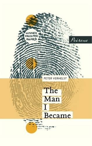 9781908670267: The Man I Became