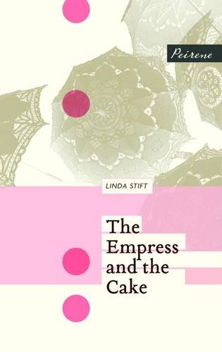 9781908670304: The Empress and the Cake