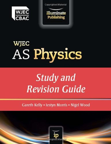 9781908682048: WJEC AS Physics: Study and Revision Guide