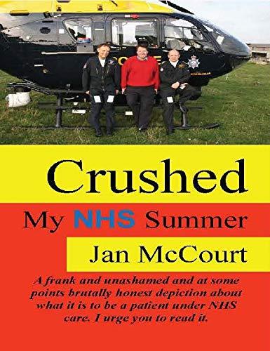 Crushed!: My NHS Summer: Jan McCourt