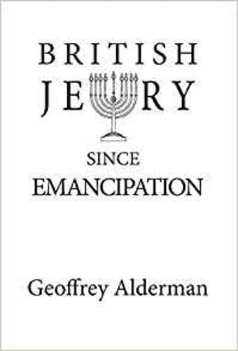 9781908684387: British Jewry Since Emancipation
