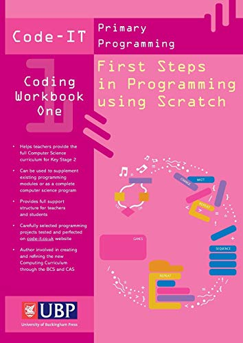 9781908684547: Code-IT Workbook: First Steps in Programming Using Scratch (Code-IT Primary Programming)