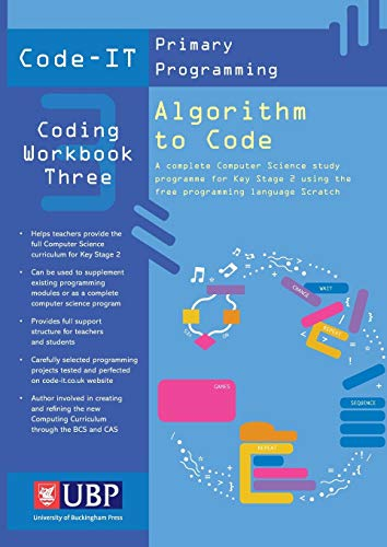 9781908684561: Code-IT Workbook: Algorithm to Code Using Scratch (Code-IT Primary Programming)