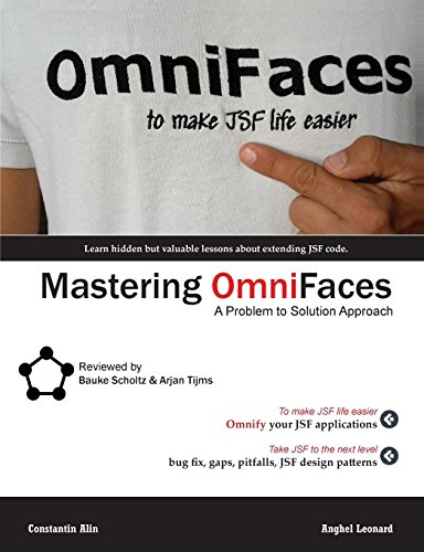 Mastering OmniFaces: A Problem to Solution Approach: Constantin Alin, Anghel