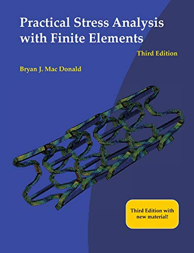 Practical Stress Analysis with Finite Elements (3rd