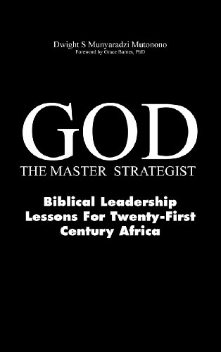 9781908690081: God-The Master Strategist: Biblical Leadership Lessons for Twenty-First Century Africa