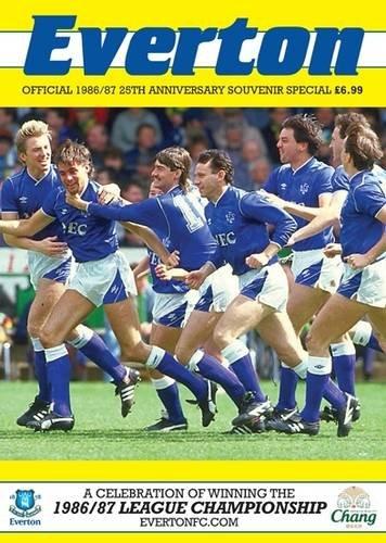 9781908695239: Everton 1986/87 25th Anniversary Souvenir