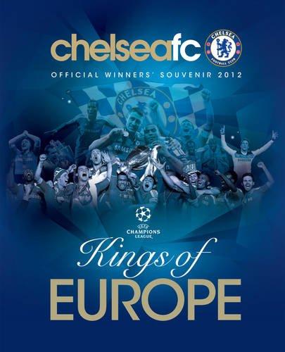 9781908695352: Chelsea FC : Kings of Europe