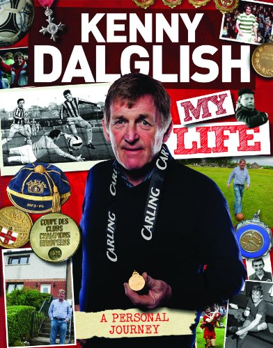 9781908695550: Kenny Dalglish : My Life (My Scrapbook)