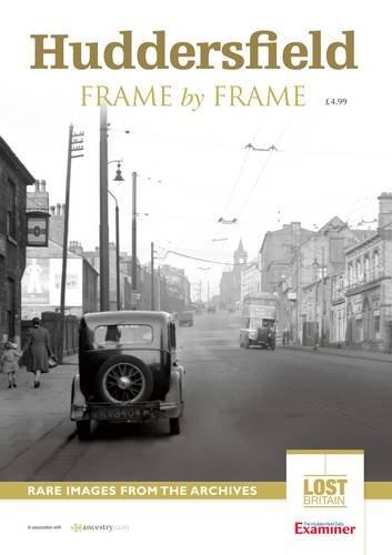 9781908695635: Huddersfield Frame by Frame