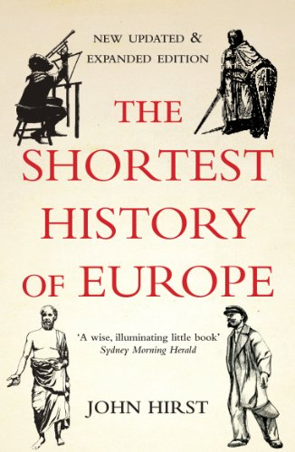 9781908699060: The Shortest History of Europe