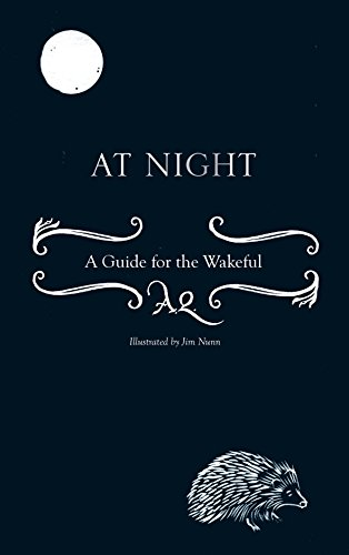 9781908699848: At Night: A Guide for the Wakeful