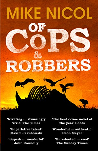 Of Cops & Robbers: Nicol, Mike