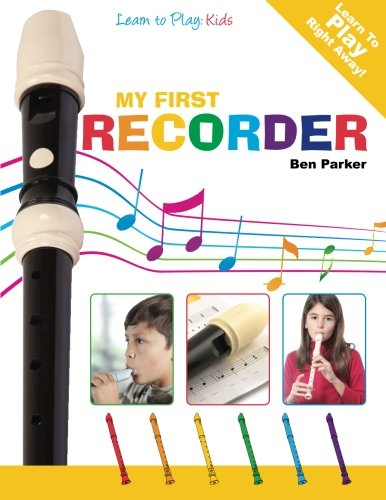 9781908707185: My First Recorder: Learn To Play: Kids