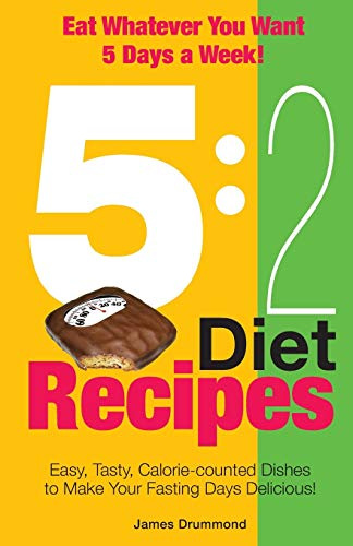 9781908707222: 5:2 Diet Recipes - Easy, Tasty, Calorie-counted Dishes to Make Your Fasting Day