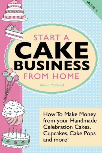 9781908707239: Start A Cake Business from Home