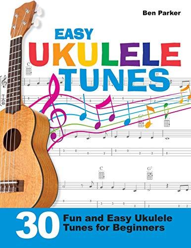 9781908707376: Easy Ukulele Tunes: 30 Fun and Easy Ukulele Tunes for Beginners