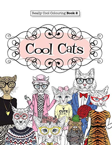 9781908707529: Really COOL Colouring Book 2: Cool Cats: Volume 2 (Really COOL Colouring Books)