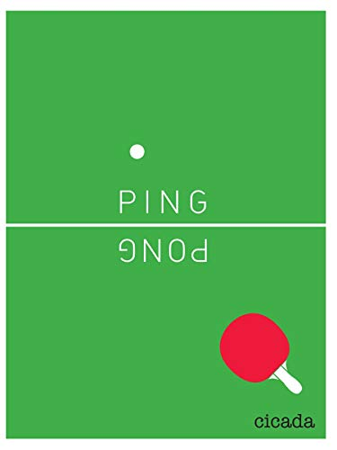 Ping Pong: Cicada Books