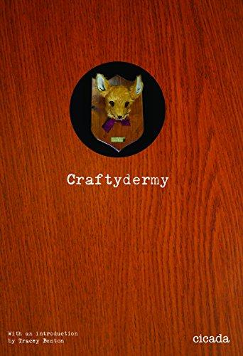 Craftydermy: Cicada Books