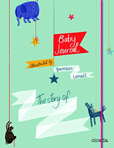 Baby Journal: The Story of.: Cicada Books