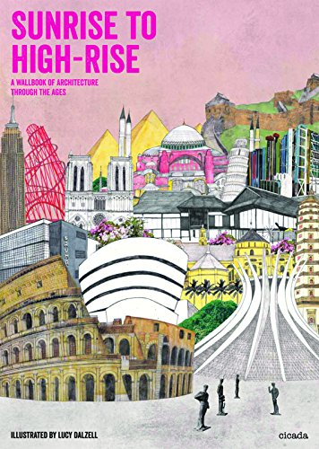 9781908714183: Sunrise to High-Rise: A Wallbook of Architecture through the Ages