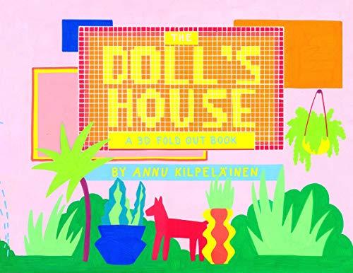 The Doll's House: A 3-D Foldout Book: Cicada Books